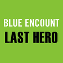 LAST HERO(THE LAST COP/ラストコップ ドラマ ver.)/BLUE ENCOUNT