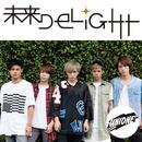 未来DELIGHT/UNIONE