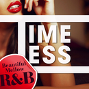 Timeless ~Beautiful Mellow R&B~ vol.2/ヴァリアス