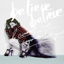 believe believe feat. 明辺悠五/JUJU with JAY'ED