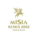 MISIA REMIX 2002 WORLD PEACE/MISIA