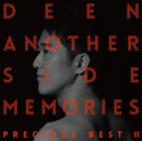 Another Side Memories ~Precious Best II~/DEEN