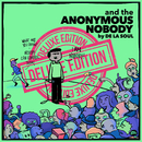 and the Anonymous Nobody... (Deluxe Version)/De La Soul