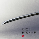 SILVER(Special Edition)/RIZE