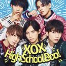 High School Boo!/XOX