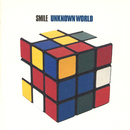 UNKNOWN WORLD/SMILE