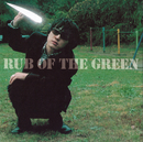 RUB OF THE GREEN/SMILE