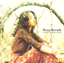 Deep Breath/平岩 英子
