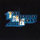THE MIDNIGHT HAWKS/ナイト・ホークス
