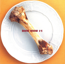 BOW WOW #1/BOW WOW