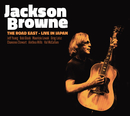 The Road East -Live In Japan-/Jackson Browne