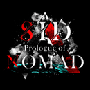 Prologue of NOMAD/シド