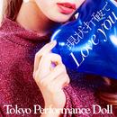 現状打破でLove you/東京パフォーマンスドール  (2014~)