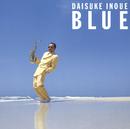 BLUE/井上 大輔