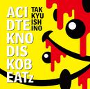 ACID TEKNO DISKO BEATz/石野 卓球