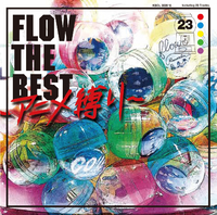 FLOW THE BEST ~アニメ縛り~/FLOW