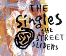 THE SingleS/THE STREET SLIDERS