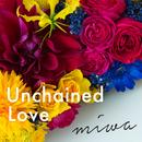 Unchained Love/miwa