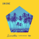 Summertime / LOVE OCEAN / Higher/UNIONE