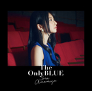 The Only BLUE/雨宮天