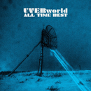 ALL TIME BEST -FAN BEST- (EXTRA EDITION)/UVERworld