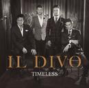 Timeless/Il Divo
