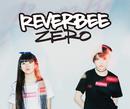 ZERO/REVERBEE