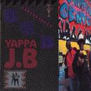 YAPPA J.B/バブルガム・ブラザーズ