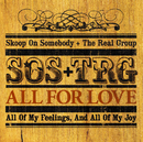 All For Love ~愛こそすべて~/Skoop On Somebody + The Real Group