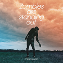 Zombies are standing out/ポルノグラフィティ