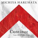 Continue feat.宮本笑里/春畑 道哉