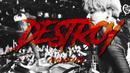 Destroy (feat. Ho99o9)/Crossfaith