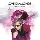 LOVE DIAMONDS/石井 竜也