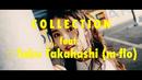 Collection feat. ☆Taku Takahashi (m-flo)/東京パフォーマンスドール  (2014~)