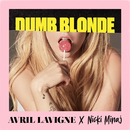 Dumb Blonde feat. Nicki Minaj/Avril Lavigne