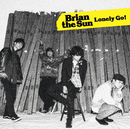 Lonely Go!/Brian the Sun