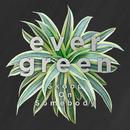evergreen/Skoop On Somebody