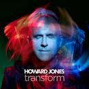 Transform/Howard Jones