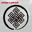 激情セッションII~ライヴ・イン・フランス~/Rodrigo Y Gabriela