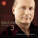 ブルックナー:交響曲第3番/Paavo Jarvi (Cond.) Frankfurt Radio Symphony Orchestra