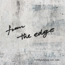 from the edge/LiSA