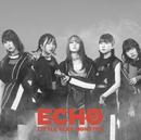 ECHO/Little Glee Monster