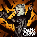 Dark Crow/MAN WITH A MISSION