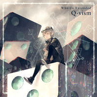 Q-vism/Who-ya Extended