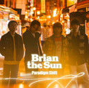 パラダイムシフト/Brian the Sun