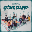 Mixtape : Gone Days/Stray Kids