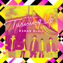 Turning Up (R3HAB Remix)/嵐