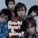 How's it going?/嵐
