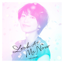 Look At Me Now/miwa
