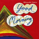 GOOD MORNING/佐藤 博